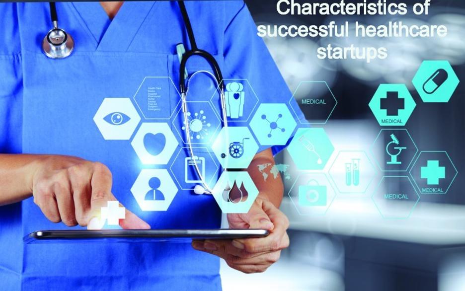 10 Characteristics of Successful Healthcare Startups